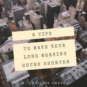 8-tips-to-make-your-long-working-hours-shorter