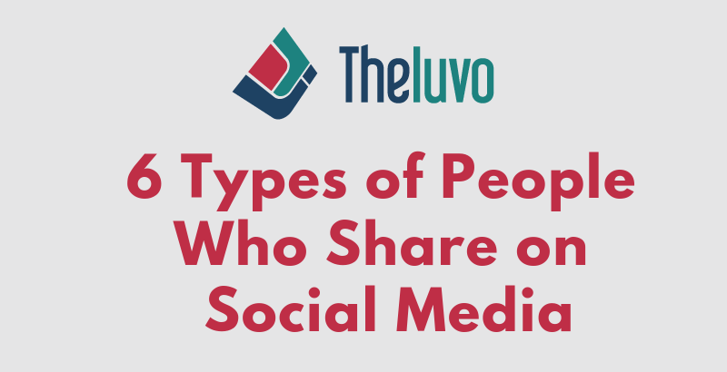 6 Types of People Who Share on Social Media (Infographic)
