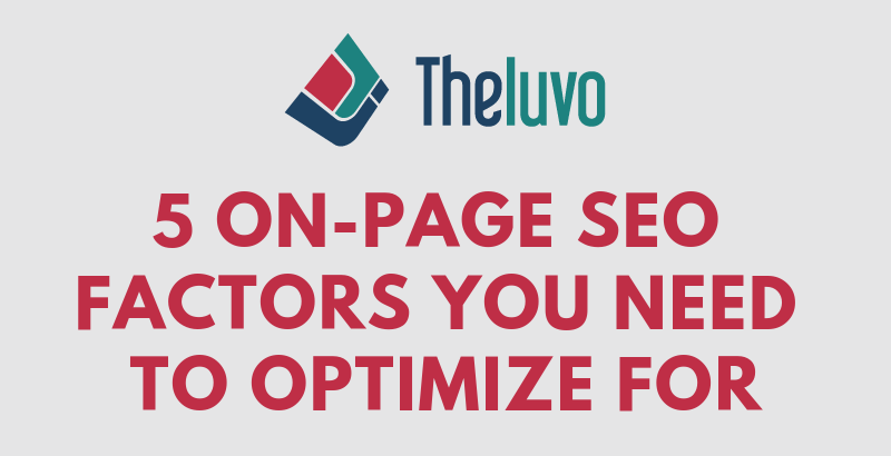 5 On-Page Seo Factors You Need to Optimize For (Infographic)