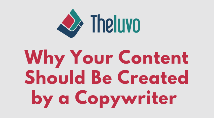 Why Your Content Should Be Created by a Copywriter (Infographic)