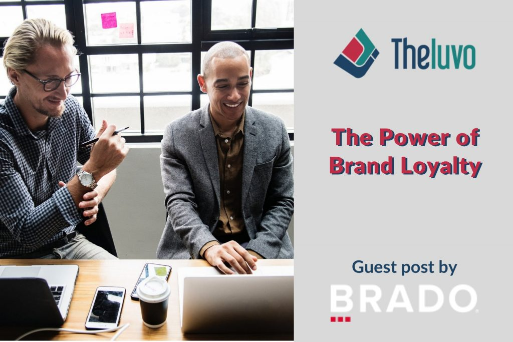 The Power of Brand Loyalty (Infographic)