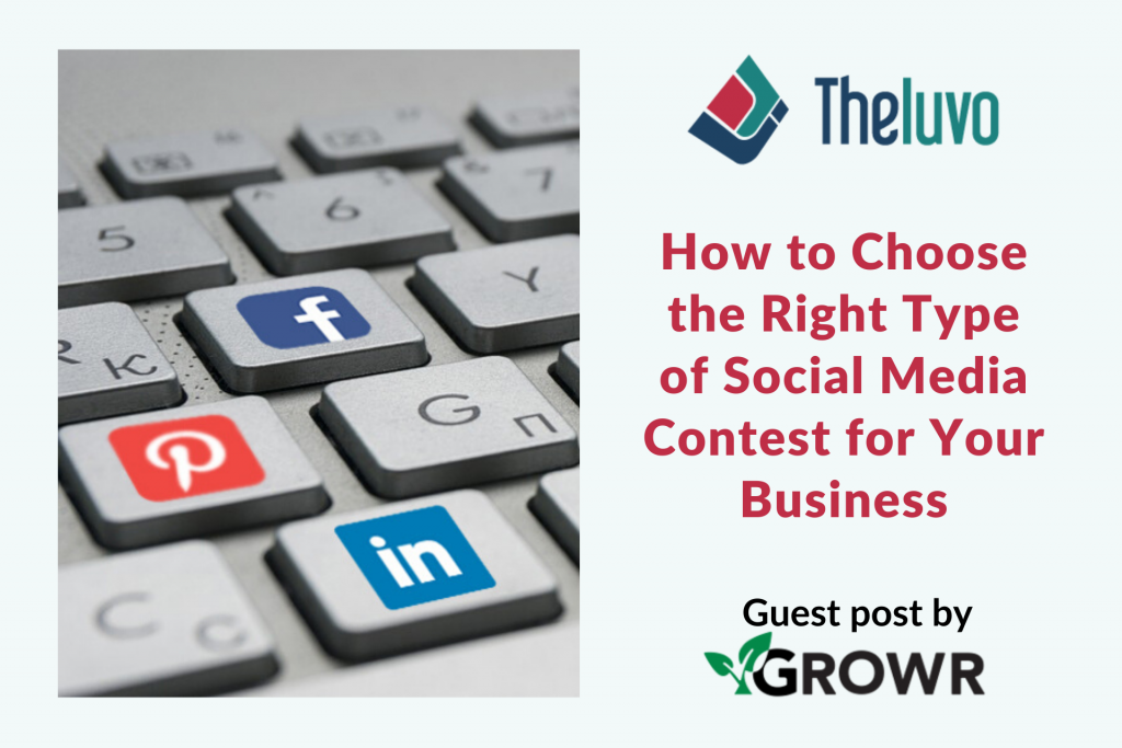 How to Choose the Right Type of Social Media Contest for Your Business
