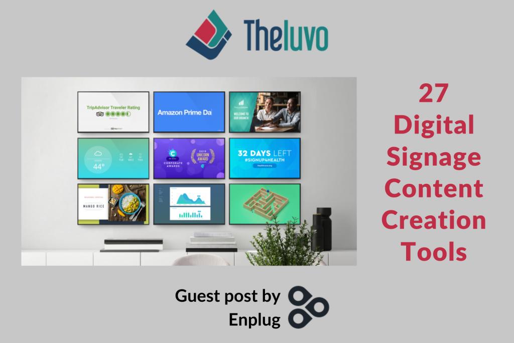 27 Digital Signage Content Creation Tools
