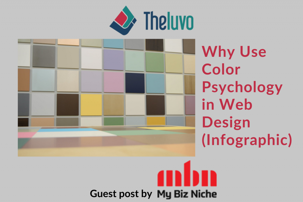 Why Use Color Psychology in Web Design (Infographic)